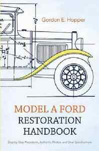Model A Ford Restoration Handbook Disassembly Overhaul Body Repair Wiring New