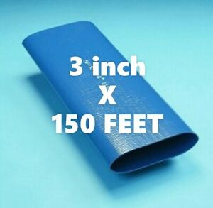 150 Ft Roll Of 3 Blue Pvc Lay Flat Water Discharge Hose Sf 10