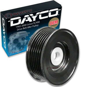 Dayco Drive Belt Idler Pulley For 1992 2000 Lexus Sc400 Tensioner Pully Hd