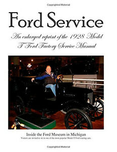 Model T Ford Factory Service Manual Reprint Large Print Brand New
