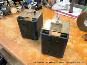Used Magnets For A Magnetic Ion Vacuum Pump Unit Free Shipping