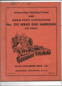 Allis Chalmers 210 Series Disc Harrow Operating Instructions Parts Illustrations
