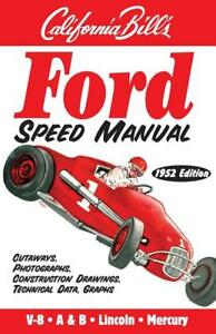 Ford Speed Manual By Bill Fisher Pure Nostalgia 1952 Reprint Flathead A