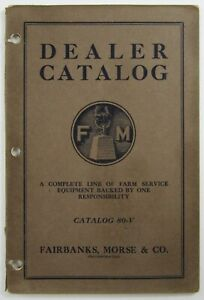 Fairbanks Morse Hit Miss Engine Farm Equipment Catalog Saw Mill Washer 1923
