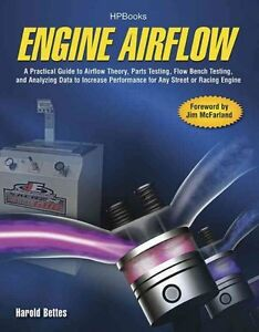Engine Airflow A Practical Guide To Airflow Theory Parts Flowbench Testing New