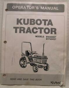 Used Kubota Model B1550hst B1750hst Tractor Operator s Manual