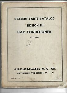 Original Oem Allis Chalmers Hay Conditioner Dealer Parts Catalog D 45 July 1960