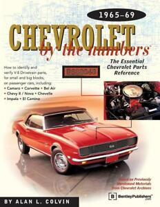 Chevrolet By The Numbers 1965 69 Book identify Verify Parts s blueprints new