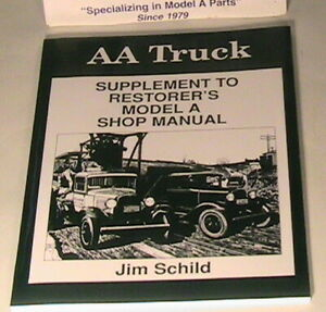 1928 1931 Model A Ford Aa Truck Supplement To The Shop Manual