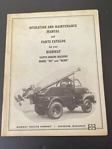 Vintage Highway Trailer Ind Inc Water Oil Well Boring Drill Rig Manual Hc Hcms