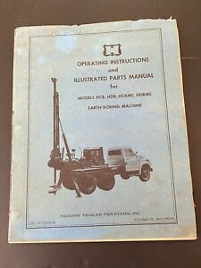 Vintage Highway Trailer Ind Inc Well Boring Drill Rig Manual Hcb Hcd Hcbms Hcdms