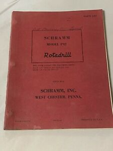 Vintage Schramm Rotadrill Oil Water Well Drill Rig Parts List manual Model P42