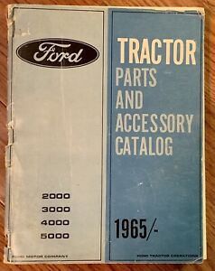 Vintage 1965 Ford Tractor Parts And Accessory Catalog 2000 3000 4000 5000