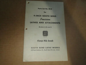 Parts List No 30 b C1947 9 Inch South Bend Lathes Lathe Works Models A B C