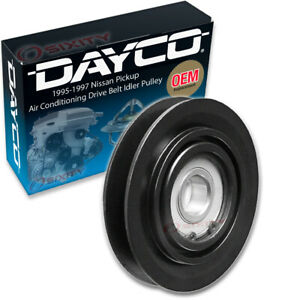 Dayco Ac Drive Belt Idler Pulley For 1995 1997 Nissan Pickup 2 4l L4 Engine Ou