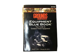 Grounds Maintenance Equipment Blue Book 2013 Tractors Tillers Mowers Chippers