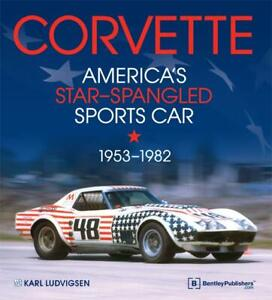 Corvette America s Star spangled Sports Car 1953 1982 bible 769 Pages new Hc