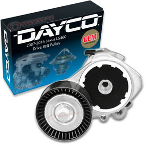 Dayco Drive Belt Tensioner Assembly For 2007 2017 Lexus Ls460 Engine Pully Hq