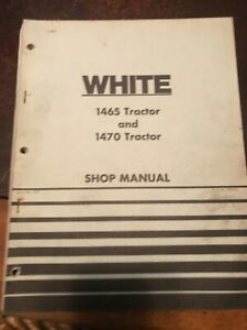 Wfe White Oliver 1465 1470 Tractor Owner Operator s Manual