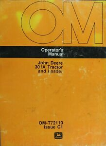 John Deere 301a Tractor And Loader Operator s Manual Digital Format