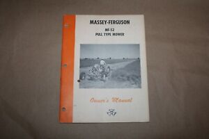 Original Massey Ferguson Mf 52 Pull Trailed Type Sickle Bar Mower Owners Manual
