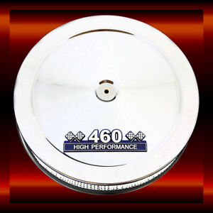 Chrome Air Cleaner For Ford 460 Big Block Engines 460 High Performance Emblem