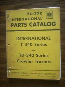 Ih Farmall Mccormick International T340 Td340 Crawler Parts Manual