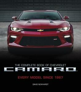 The Complete Book Of Chevrolet Camaro Every Model Since 1967 2nd Ed New 2017 Hc