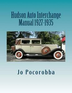 Hudson Parts Interchange Manual 1927 1935 Find Identify Original Parts New