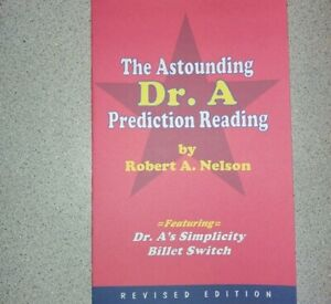 Astounding Dr. A Prediction Reading by Nelson with Dr. A#x27;s Billet Switch $10.00