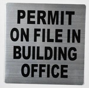Permit On File In Building Office Sign silver size 7x7 Double ref1020