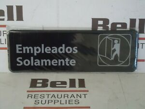 new 3 X 9 Restaurant Spanish Sign Empleados Solamente employees Only