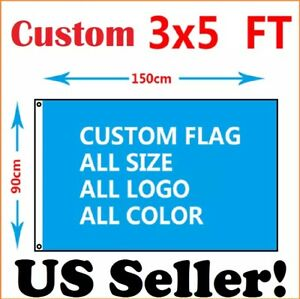 Custom Flag With Your Design 3x5 Feet Size Single Sided With 2 Metal Grommets