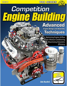 Competition Engine Building Advanced Engine Design Assembly Techniques Book