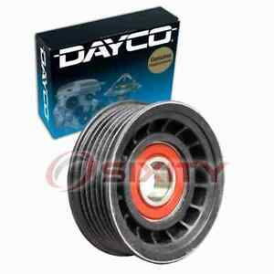 Dayco Drive Belt Idler Pulley For 2003 2013 Chevrolet Silverado 1500 5 3l Oi