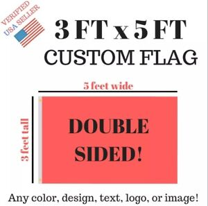 Custom Flag Double Sided Banner 3x5 Feet Size 2 Metal Grommets New Usa Ship