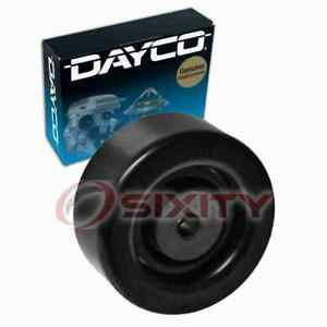 Dayco Smooth Pulley Drive Belt Idler Pulley For 2007 Chevrolet Silverado Um