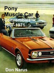 Pony Muscle Car Convertibles 1967 1971 Book Camaro Mustang Firebird Cuda New
