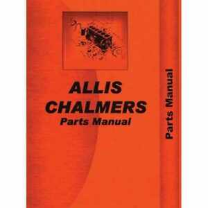 Parts Manual 60 Compatible With Allis Chalmers 60