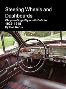 Steering Wheels And Dashboards Book Chrysler Dodge Plymouth Desoto 1939 1949