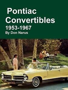 Pontiac Convertibles 1953 1967 Book firebird le Mans bonneville star Chief gto