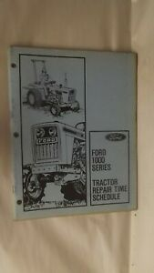 Ford Repair Time Schedule For 1000 Series Tractor