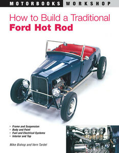 How To Build A Traditional Ford Hot Rod Book By Vern Tardel flathead brand New