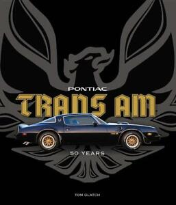 Pontiac Trans Am 50 Years Book New Hardcover