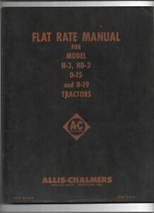 Original Allis Chalmers Flat Rate Manual For H3 Hd3 D15 And D19 Tractors Tl2510