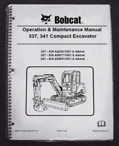 Bobcat 337 341 Excavator Operation Maintenance Manual Owner s 5 6986745