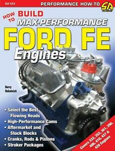 How To Build Max performance Ford Fe Engines Book 361 390 406 427 428 Engine new