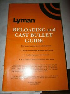 Lyman Reloading and Cast Bullet Guide 76 pages PRINTED 04 2001 $6.99