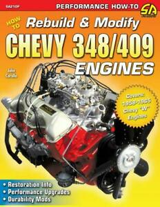 How To Rebuild And Modify Chevy 348 409 Engines Book mild To Wild impala new