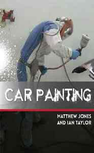 Car Painting Book for Keen Amateurs And Professionals Alike step by step New